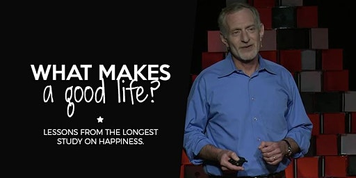 Wellbeing Wednesday -- What Makes a Good Life?