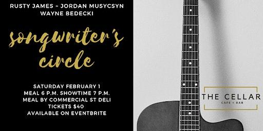 Songwriter's Circle ~ Rusty James, Jordan Musycsyn & Wayne Bedecki
