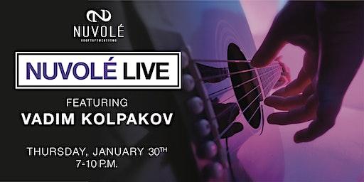 Nuvolé Live featuring Vadim Kolpakov