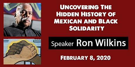 Uncovering The Hidden History of Mexican and Black Solidarity tickets