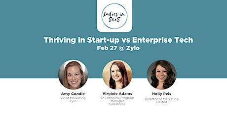 Ladies in SaaS: Thriving in Start-up vs Enterprise Tech tickets