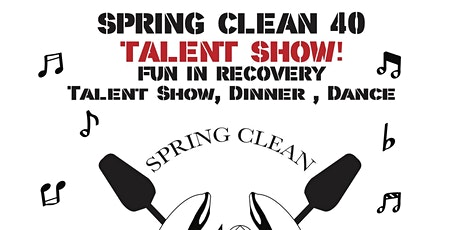 Spring Clean 40 Talent Show, Dinner & Dance tickets