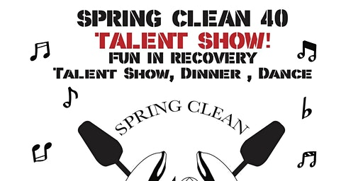 Spring Clean 40 Talent Show, Dinner & Dance