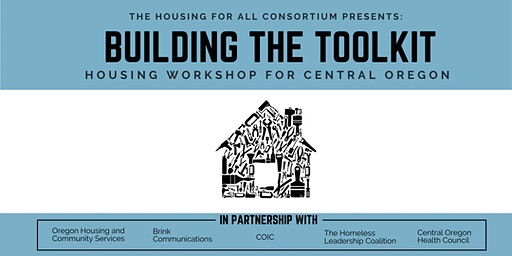 Building the Toolkit: Housing Workshop for Central Oregon *New March Date*