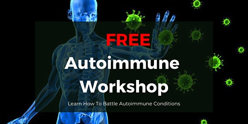 FREE Autoimmune Workshop