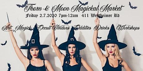 Thorn & Moon Magickal Market tickets