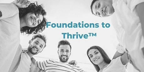Foundations to Thrive tickets