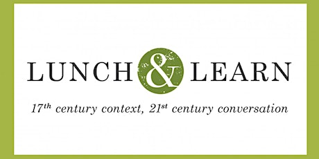 Lunch & Learn: Penelope Winslow, Plymouth Colony First Lady tickets
