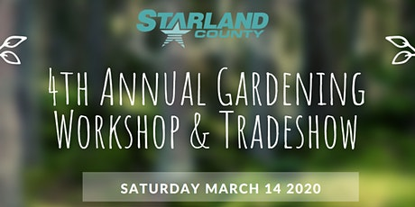 Starland County's 4th Annual Gardening Workshop & Tradeshow tickets