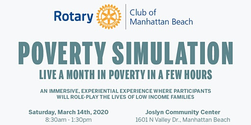 Poverty Simulation, Hosted by Manhattan Beach Rotary Club