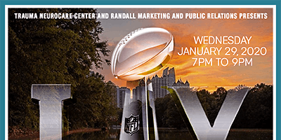 Trauma NeuroCare Center & Randall MPR: Personal Injury on the Beltline & Buckhead SUPER BOWL MIXER: Guest Speaker Eric Awad MD & More!