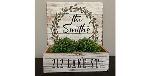 Pallet & Planter Box Name Wreath Paint Sip Wine Art Maker Class