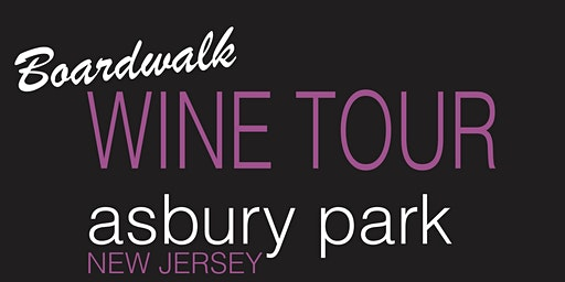 Asbury Park Boardwalk Wine Tour