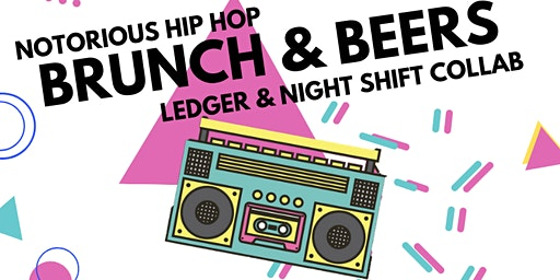 Brunch, Beers & Hip Hop Featuring Night Shift Distro