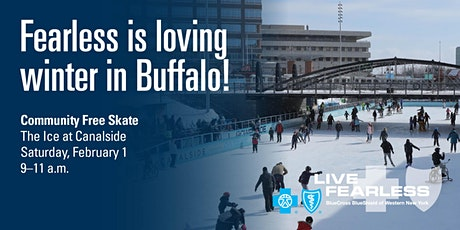 BlueCross BlueShield Fearless February - Free Skate at Canalside tickets