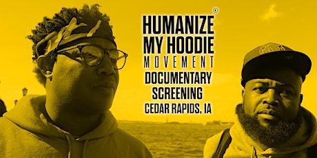 Humanize My Hoodie (BHM) Movie Screening (Cedar Rapids) tickets