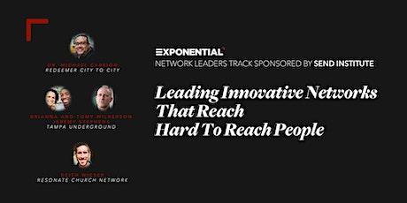 Leading Innovative Networks That Reach Hard To Reach People - Luncheon tickets