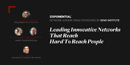 Leading Innovative Networks That Reach Hard To Reach People - Luncheon