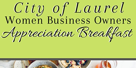 Laurel Women Business Owner Appreciation Breakfast tickets