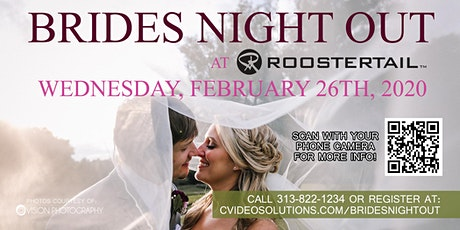 Brides Night Out at The Roostertail tickets