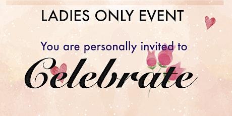 Copy of Celebrate ladies event tickets