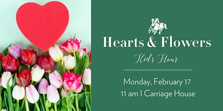 Hearts & Flowers Kid's Hour tickets
