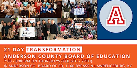 21 Day Transformation - Anderson County Board of Education tickets