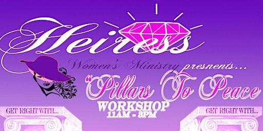 Heiress Women's Ministry Presents: Three Pillars of Peace
