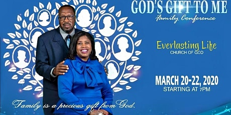 """""""GOD'S GIFT TO ME"""" FAMILY CONFERENCE tickets"""