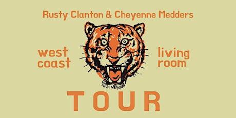 Rusty Clanton & Cheyenne Medders - Austin, TX tickets