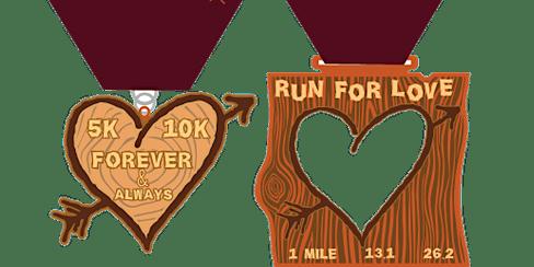 2020 Run 4 Love 1M, 5K, 10K, 13.1, 26.2 -Little Rock