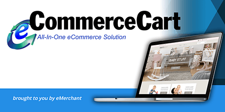 eCommerceCart Live Webinar - Join Online or In Person tickets