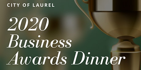 City of Laurel Business Awards Dinner tickets