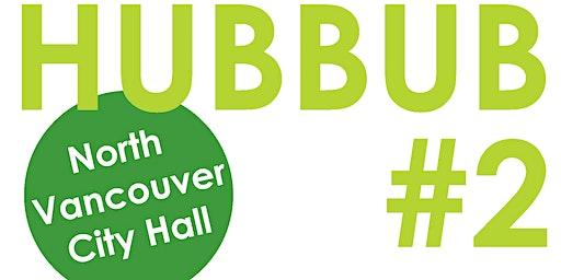 North Vancouver HUBBUB 2: Innovative Project Showcase