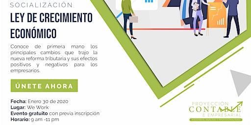 Socialización Ley de crecimiento económico.