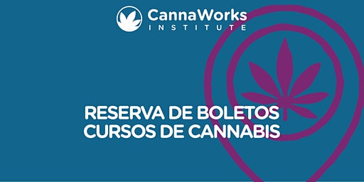 RESERVA BARCELONETA | Cannabis Training Camp | CannaWorks Institute