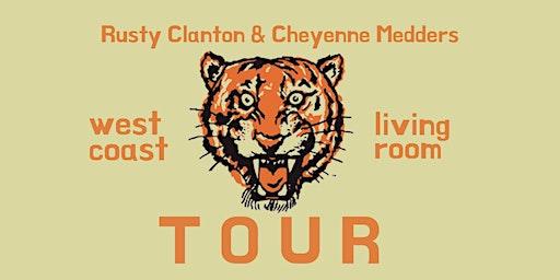 Rusty Clanton & Cheyenne Medders - Portland, OR