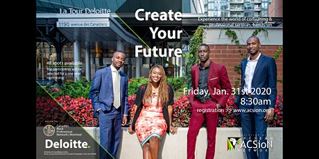 Create Your Future | Deloitte Canadian Black Professional Network (2020) tickets