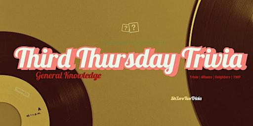 Third Thursday Trivia -  General Knowledge