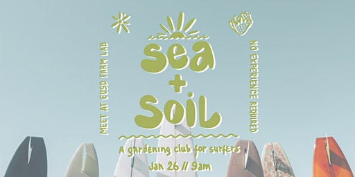 Sea + Soil Club  // January Meet Up - Special Edition