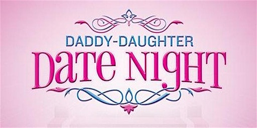 Daddy Daughter Date Night 2020 Johns Creek