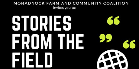 Stories From the Field: a Celebration of our Local Food System! tickets