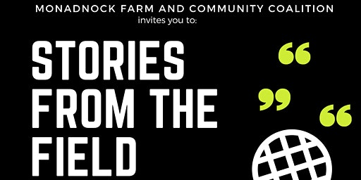 Stories From the Field: a Celebration of our Local Food System!
