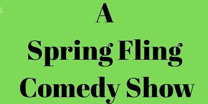 EMT Comedy present  A Spring Fling Comedy Show
