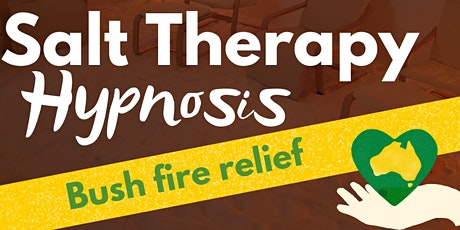 Salt Therapy Hypnosis Bush Fire Relief Fundraiser tickets