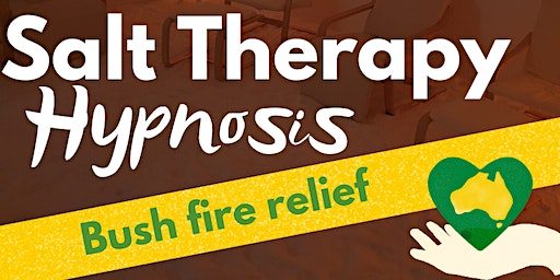 Salt Therapy Hypnosis Bush Fire Relief Fundraiser