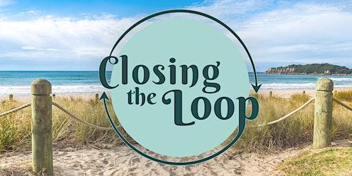 Closing The Loop: Bay Of Plenty