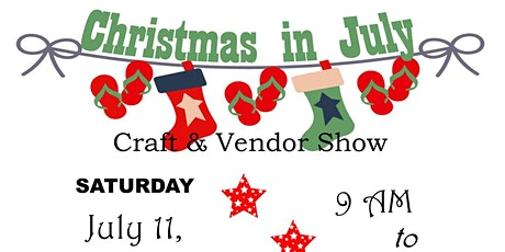 Christmas in July Craft & Vendor Show tickets
