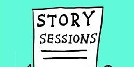 STORY SESSIONS tickets