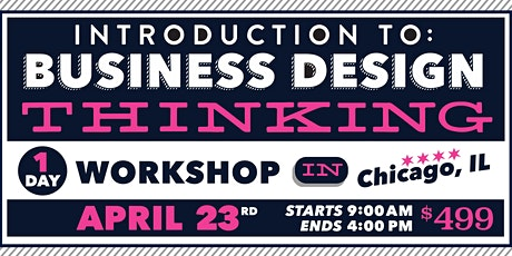 Intro to Business Design Thinking, 1-day – Apr 2020 tickets
